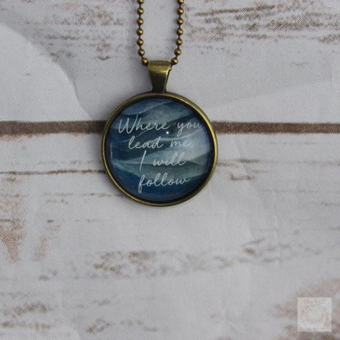 Jewelry: Where you lead me I will Follow-Heaven Invading Earth, LLC