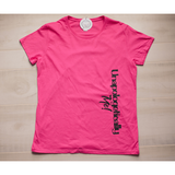 Unapologetically Me in Hot Pink Women's Tee-Heaven Invading Earth, LLC
