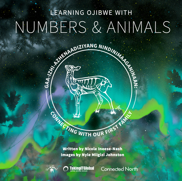 Connecting With Our First Family: Learning Ojibwe with Numbers & Animals (Children's Book)
