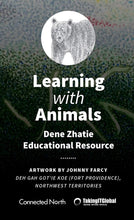 Learning with Animals (Dene Zhatie) Card Deck
