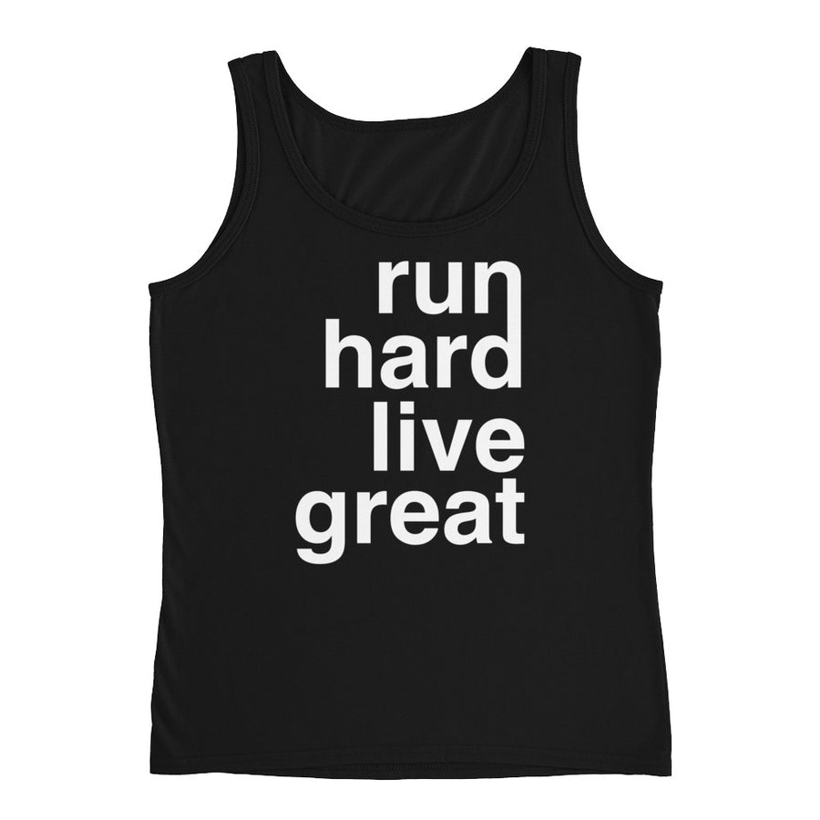 RUN HARD LIVE GREAT WOMEN'S TANK BLACK