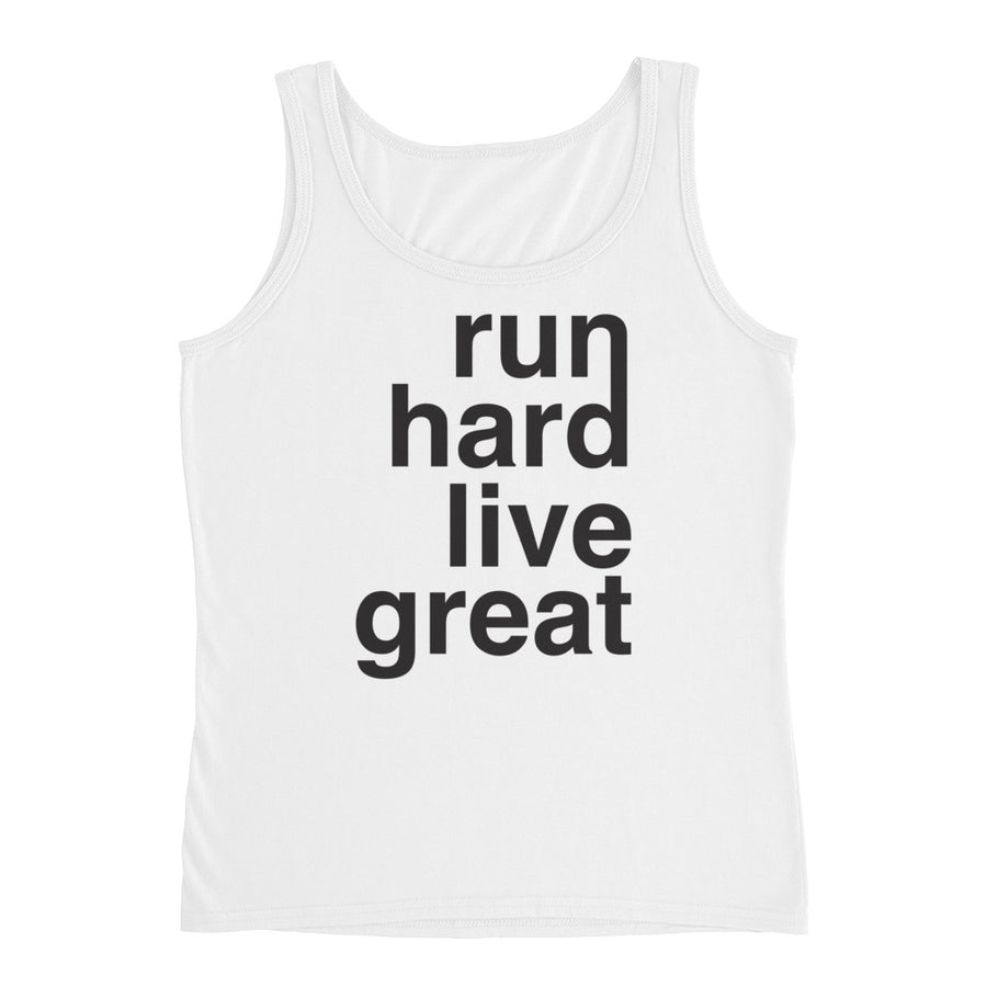 RUN HARD LIVE GREAT WOMEN'S TANK WHITE