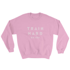TRAIN HARD WOMEN'S SWEATSHIRT PINK