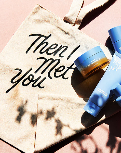Then I Met You Canvas Tote Bag, skin care