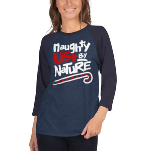 Naughty List By Nature 90's HipHop Christmas Womens Mens 3/4 sleeve raglan shirt