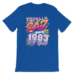 Totally Rad since 1983 Short-Sleeve Unisex T-Shirt