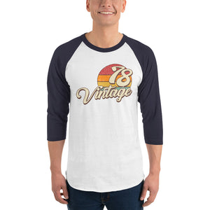 40th birthday Vintage 1978 3/4 sleeve raglan shirt - Styleuniversal