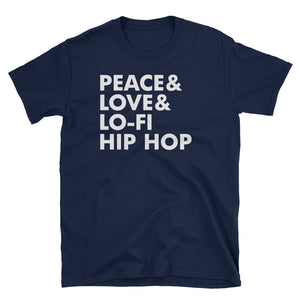 Peace Love and Lo-Fi Hip Hop Short-Sleeve Unisex T-Shirt - Styleuniversal