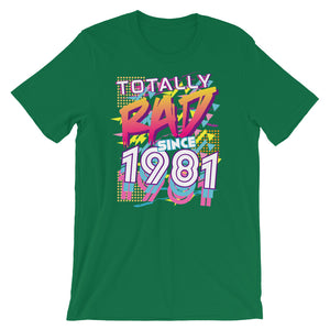 Totally Rad Since 1981 Short-Sleeve Unisex T-Shirt