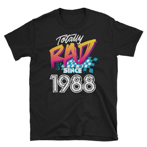 Totally Rad Since 1988 30th Birthday Short-Sleeve Unisex T-Shirt - Styleuniversal