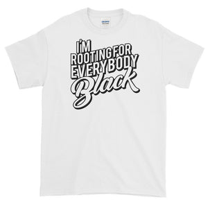 (WBB) I'm Rooting For Everybody Black Short-Sleeve T-Shirt - Styleuniversal