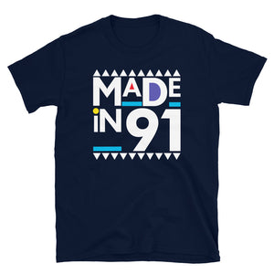 Made in 1991 Retro 90s Short-Sleeve Unisex T-Shirt