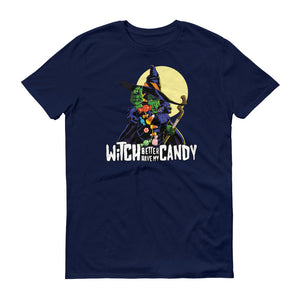 Witch Better have my Candy Halloween Short-Sleeve T-Shirt - Styleuniversal