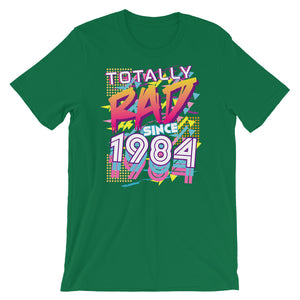 Totally Rad since 1984 Short-Sleeve Unisex T-Shirt