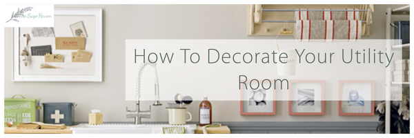 how to decorate your utility room blog post