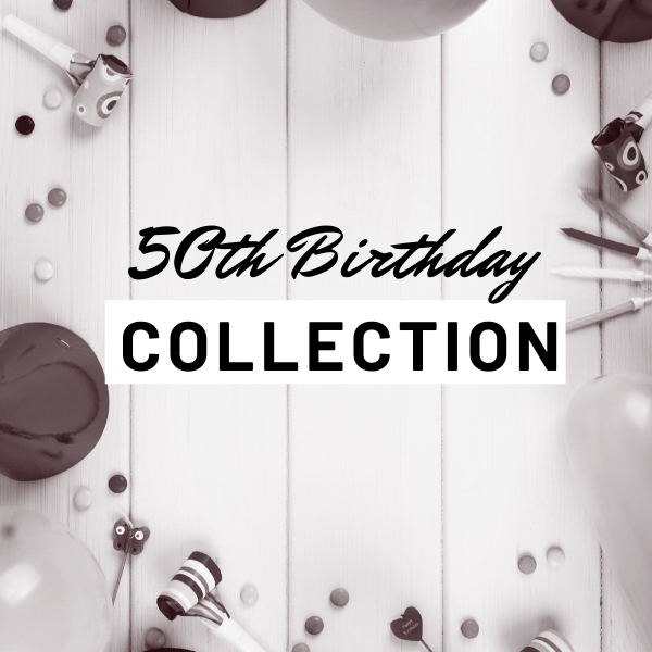 50th Birthday Collection
