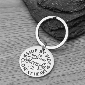 Family Keychain - Side By Side or Miles Apart Family is Always Close At Heart Gift