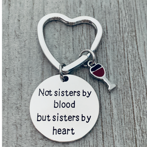 Best Friends Keychain- Not Sisters By Blood But Sisters By Heart Keychain-wine charm