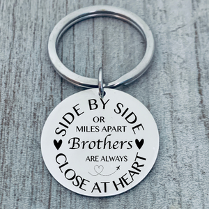 Family Keychain - Side By Side or Miles Apart Family is Always Close At Heart Gift-Pick Style
