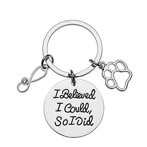 Veterinarian Gifts- Veterinarian I Believed I Could So I Did Keychain- Veterinary Technician Gifts- Veterinary Gifts - Infinity Collection