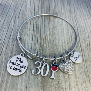 30th Birthday Wine Charm Bracelet, Women's Best Is Yet to Come Jewelry Gift - Infinity Collection
