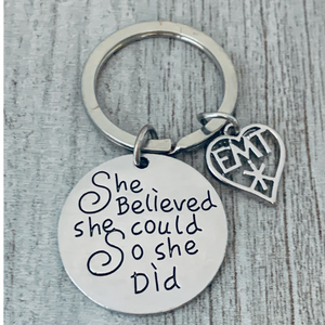 EMT Keychain- She Believed She Could So She DId