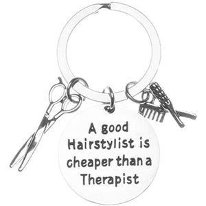 Hairstylist Charm Keychain, A Good Stylist is Cheaper Than a Therapist, Hairdresser Keychain, Gift for Stylists