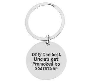 Godfather Keychain, Godfather Gift, Only the Best Uncles Get Promoted to Godfather, Perfect Gift for Uncle Godfathers - Infinity Collection