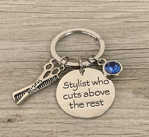 Personalized Hairdresser Charm Keychain with Birthstone Charm, Custom Hair Stylist who Cuts Above the Rest Jewelry, Perfect Gift for Stylists - Infinity Collection