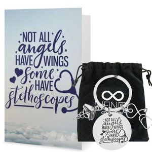 Nurse Keychain & Card, Not All Angels Have Wings Some Have Stethoscopes - Infinity Collection