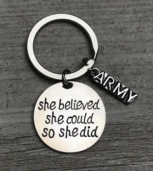Army She Believed She Could So She Did Keychain - Infinity Collection