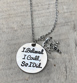 RN Necklace - I Believed I Could So I Did Necklace - Infinity Collection