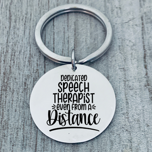 Speech Therapist Keychain - Dedicated Speech Therapist Even From a Distance