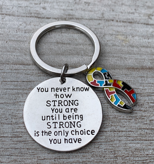 Autism Charm Keychain, You Never Know How Strong You Are - Infinity Collection