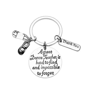 Tap Dance Teacher Keychain - Great Teacher is Hard to Find But Impossible to Forget - Infinity Collection