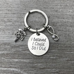 Nurse I Believed I Could So I Did Keychain - Infinity Collection