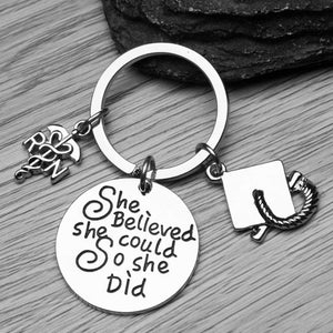 Nurse Graduation Keychain - She Believed She Could So She Did - Infinity Collection