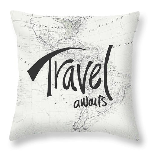 Travel Awaits Throw Pillow