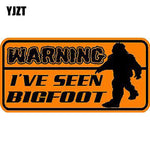YJZT 12.3*6.1cm Fashion WARNING I'VE SEEN BIGFOOT Retro-reflective Decals Car Sticker C1-8185