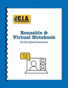 Reusable, Virtual Notebook — for the Hybrid Classroom