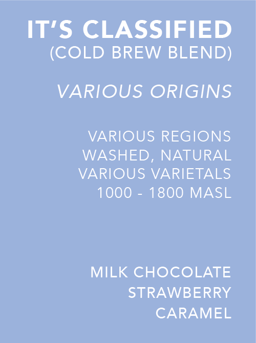 It's Classified (Cold Brew) - Docent Coffee