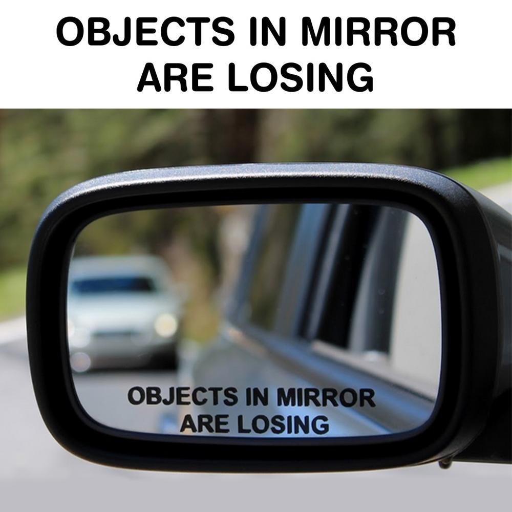Objects In Mirror Are Losing Sticker Decal (Pair)
