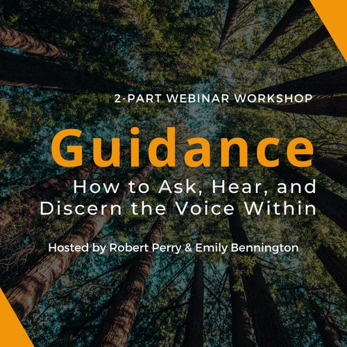 Guidance: How to Ask, Hear, and Discern the Voice Within (2-Part Workshop)