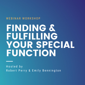 Finding and Fulfilling Your Special Function