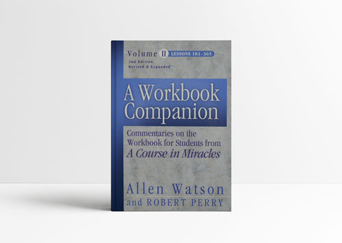 Workbook Companion Volume II, 2nd edition (Lessons 181 – 365)
