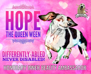 Hope The Queen Ween's Honorary Inner Beauty Ambassador Magnet