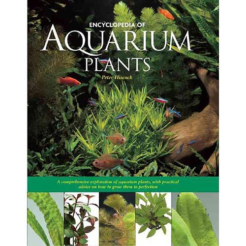 Encyclopedia of Aquarium Plants by: Peter Hiscock