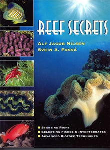 Reef Secrets by Nilsen & Fossa (hard cover)
