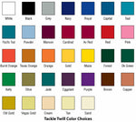 Color Selections for Tackle Twill