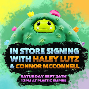 Abominable Toys Newsletter #24 In Store Signing With Haley Lutz & Connor McConnell